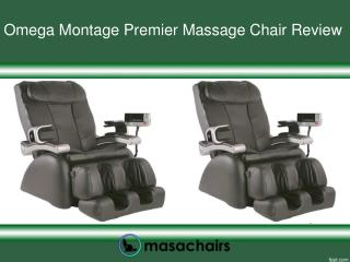 Omega Montage Premier Massage Chair Review