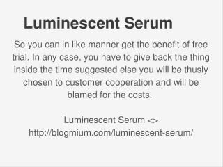 http://blogmium.com/luminescent-serum/