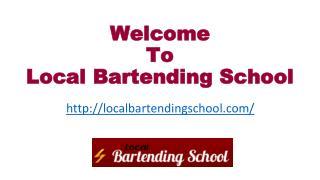 Bartending School: Become a Bartender.