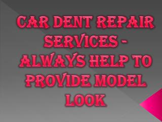 Car Dent Repair Shop with Latest Technology