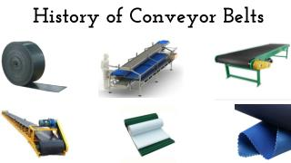 History of Conveyor Belts