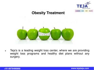 Obesity Treatment and Healthy Weight Loss @ Teja's