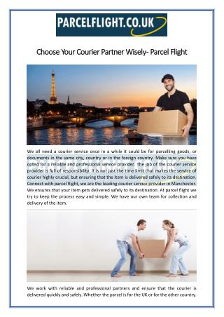 Choose Your Courier Partner Wisely - Parcel Flight