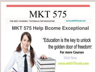 MKT 575 Help Bcome Exceptional / mkt575rank.com