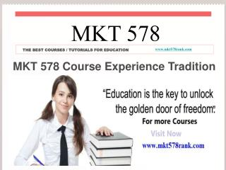 MKT 578 Course Experience Tradition / mkt578rank.com