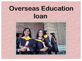 How to avail an overseas education loan