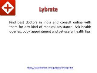 Orthopedic in Gurgaon | Lybrate