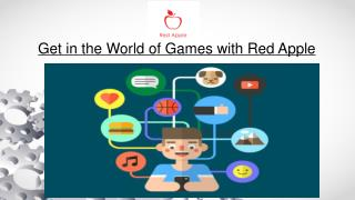 Get in the World of Games With Red Apple Tech