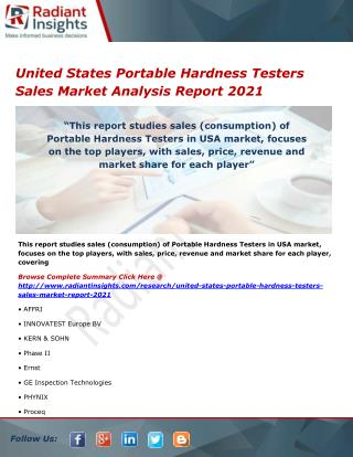 United States Portable Hardness Testers Sales Market Segments, Analysis and Forecasts 2021