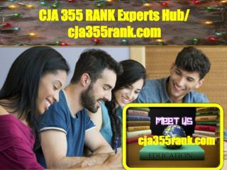 CJA 355 RANK Experts Hub/ cja355rank.com