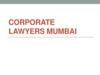 Corporate Lawyers Mumbai