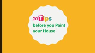 10 Tips before you Paint your House