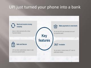 UPI just turned your phone into a bank