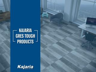 Kajaria Gres Tough