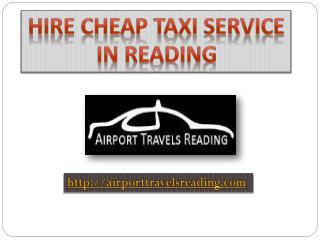 Hire Cheap Taxi Service in Reading