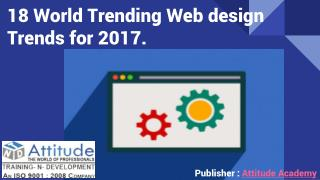18 World Trending Web Design Trends for 2017