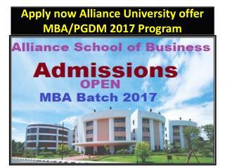 Apply now Alliance University offer MBA/PGDM 2017 Program