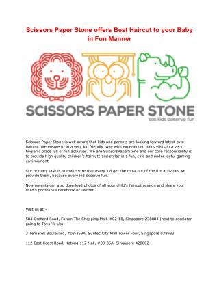 Scissors Paper Stone offers Best Haircut to your Baby in Fun Manner.