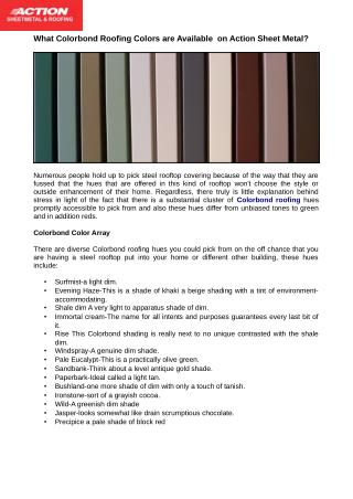 Colorbond material hues in addition comes in 6 metal steel material shades