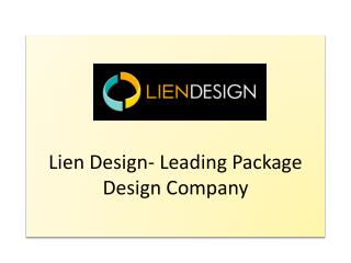 Lien Design- Leading Package Design Company