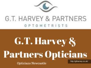 Opticians Newcastle - gtharvey.co.uk