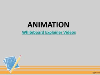 Ways To Use Whiteboard Animation Videos In Your Business