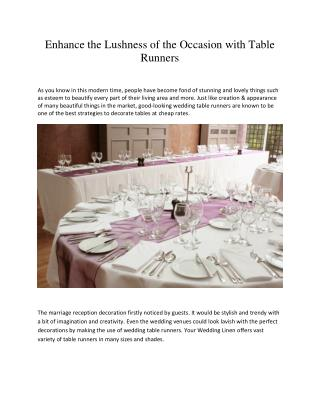 Enhance the Lushness of the Occasion with Table Runners