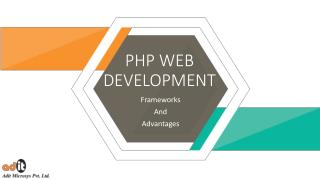 PHP Web Development Frameworks & Advantages