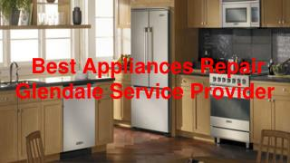 Find Affordable Deals In Appliances Repair Glendale