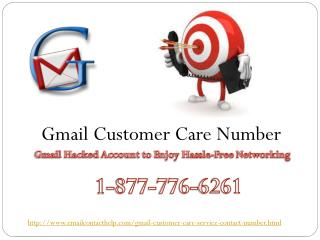 Gmail Customer Support @1-877-776-6261  is for you.