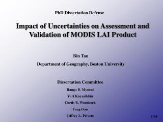 Impact of Uncertainties on Assessment and Validation of MODIS LAI Product