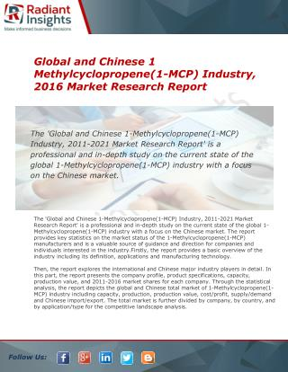 1-Methylcyclopropene(1-MCP) Industry, Market, Share, analysis, Trends and Forecast to 2021 by Radiant Insights Inc