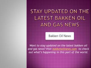 Bakken Oil and Gas News - bakkenoilnews.com