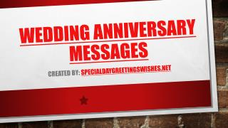 Wedding Anniversary Messages and Marriage Anniversary Wishes to wish your Friend