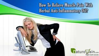 How To Relieve Muscle Pain With Herbal Anti-Inflammatory Oil?