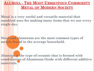 Aluminum - The Most Ubiquitous Commodity Metal of Modern Society