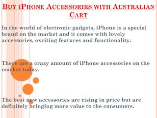 Grab Your iPhone Accessories From Australian Cart