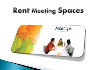 Rent Meeting Spaces