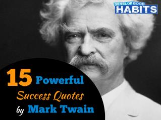 15 Powerful Success Quotes by Mark Twain