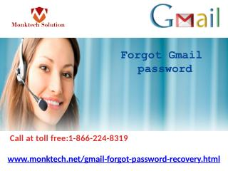 Forgot Gmail Password 1-866-224-8319 Will No Doubt Help You at Your Doorstep