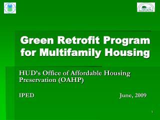 Green Retrofit Program for Multifamily Housing