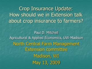 Crop Insurance Update:  How should we in Extension talk about crop insurance to farmers