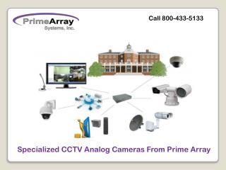 Specialized CCTV Analog Cameras From Prime Array