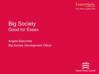 Big Society Good for Essex