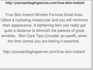 http://yoursantiagingserum.com/true-skin-instant/