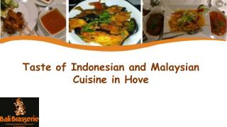 Taste of Indonesian and Malaysian Cuisine in Hove​