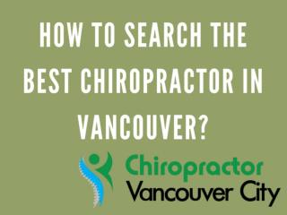 How to Search the Best Chiropractor in Vancouver?