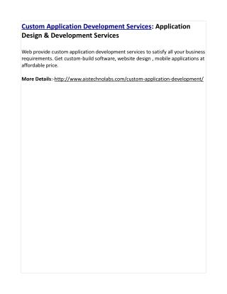 Custom Application Development Services: Application Design & Development Services