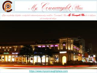 My Connaught Place Best Place to Get Anything