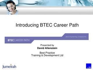 Introducing BTEC Career Path